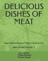 Delicious Dishes of Meat