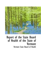 Report of the State Board of Health of the State of Vermont