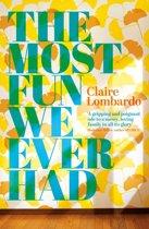 Boek cover The Most Fun We Ever Had van Claire Lombardo (Onbekend)