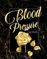 Blood Pressure Log Book: Log Daily Blood Sugar and Blood Pressure Levels, Blood Pressure Record, Low Blood Pressure, Monitor Blood Sugar with t