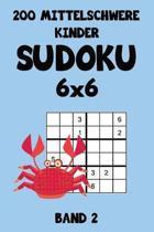 200 Mittelschwere Kinder Sudoku 6x6 Band 2: Sudoku Puzzle R�tselheft mit L�sung, 2 R�stel pro Seite