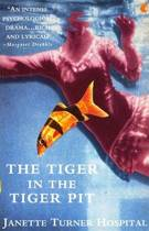 The Tiger in the Tiger Pit