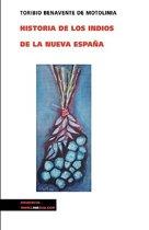 Historia de Los Indios de La Nueva Espana