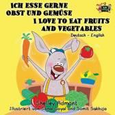 Ich esse gerne Obst und Gem se I Love to Eat Fruits and Vegetables
