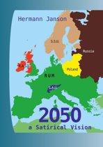 2050 – a Satirical Vision