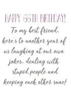 Happy 66th Birthday To My Best Friend