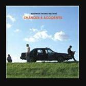 Chances & Accidents