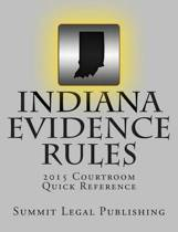 Indiana Evidence Rules Courtroom Quick Reference