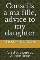 Conseils a Ma Fille, Advice to My Daughter
