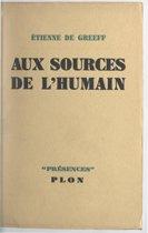 Aux sources de l'humain