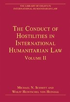The Conduct of Hostilities in International Humanitarian Law