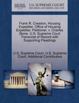 Frank R. Creedon, Housing Expediter, Office of Housing Expediter, Petitioner, V. Charles Stone. U.S. Supreme Court Transcript of Record with Supporting Pleadings