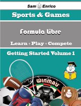 A Beginners Guide to Formula Libre (Volume 1)