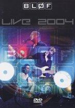 Blof - Live 2004