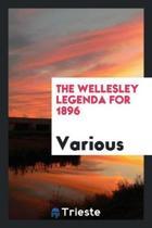 The Wellesley Legenda for 1896