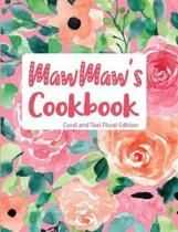 Mawmaw's Cookbook Coral and Teal Floral Edition
