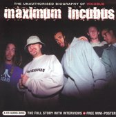Maximum Incubus -interview cd-