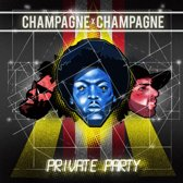 Champagne Champagne Ep