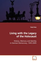 Living with the Legacy of the Holocaust