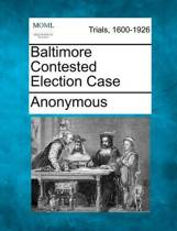 Baltimore Contested Election Case