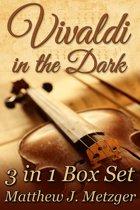 Vivaldi in the Dark Box Set