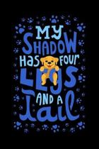 My Shadow Has 4 Legs And A Tail: 120 Pages I 6x9 I Monthly Planner I Funny Cute Dog & Terrier Owner Gifts