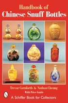 Handbook of Chinese Snuff Bottles