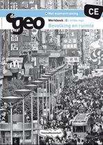 De Geo CE bevolking en ruimte / 3/4 VMBO-KGT / deel Werkboek