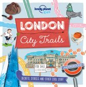 Lonely Planet Kids: London City Trails (1st Ed)
