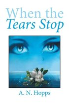 When the Tears Stop