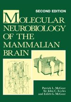 Molecular Neurobiology of the Mammalian Brain