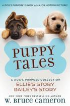Download ebook Puppy Tales: A Dog's Purpose Collection the cheapest
