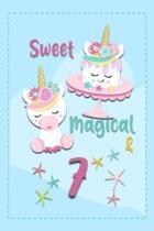 Sweet Magical & 7