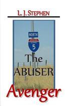 The Abuser Avenger