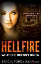 Hellfire - What She Doesn't Know