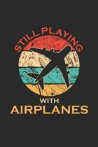 Still Playing With Planes