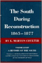 The South During Reconstruction, 1865--1877