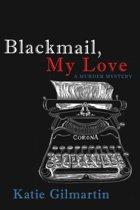 Blackmail, My Love