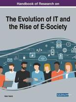 Handbook of Research on the Evolution of IT and the Rise of E-Society