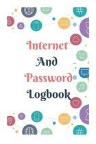 Internet And Password Logbook: A Premium Journal And Logbook To Protect Usernames and Passwords Modern Password Keeper Vault Notebook and Online Orga