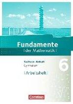 Fundamente der Mathematik 6. Schuljahr. Arbeitsheft Gymnasium Sachsen-Anhalt