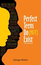 Perfect Teens Do (Not) Exist