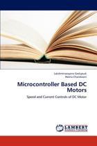 Microcontroller Based DC Motors