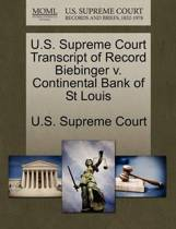 U.S. Supreme Court Transcript of Record Biebinger V. Continental Bank of St Louis