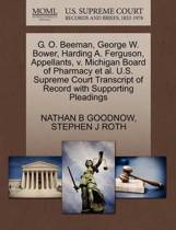 G. O. Beeman, George W. Bower, Harding A. Ferguson, Appellants, V. Michigan Board of Pharmacy Et Al. U.S. Supreme Court Transcript of Record with Supporting Pleadings