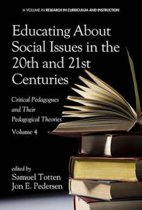 Educating About Social Issues in the 20th and 21st Centuries, Volume 4