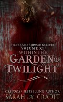 Within the Garden of Twilight