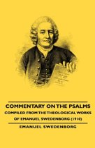 Commentary On The Psalms - Compiled From The Theological Works Of Emanuel Swedenborg (1910)