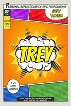 Superhero Trey