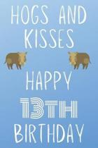 Hogs And Kisses Happy 13th Birthday